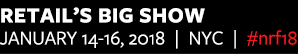 Retail's BIG Show 2018. Convention and EXPO: January 14-16, 2018. Jacob K. Javits Convention Center, NYC. #nrf18.